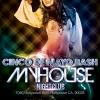 (Cinco the Mayo) @ MYHOUSE Nightclub 05-05-12