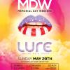 Sunday May 29th @ LURE Hollywood